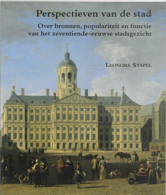 Zeven Provincien reeks XVIII - Perspectieven van de stad - L. Stapel | Readingchampions.org.uk