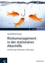Risikomanagement in der stationären Altenhilfe