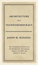 Architecture of a Technodemocracy
