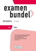 Examenbundel - 2013/2014 VWO m&o