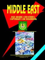 Middle East and Arabic Countries Copyright Law Handbook