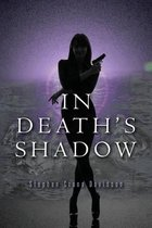 In Death's Shadow
