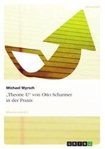 'Theorie U' von Otto Scharmer in der Praxis