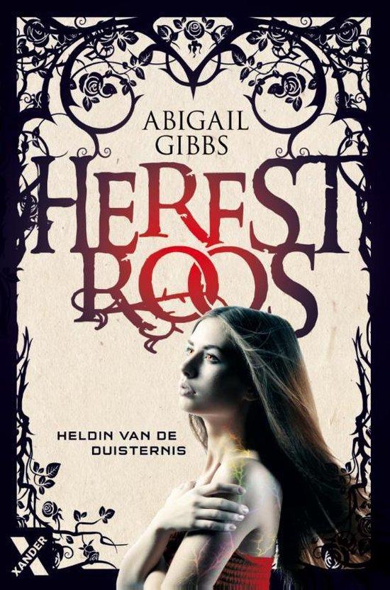 Heldin van de duisternis Herfstroos - Abigail Gibbs |