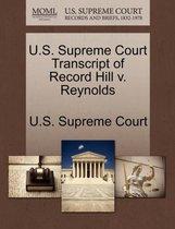 U.S. Supreme Court Transcript of Record Hill V. Reynolds
