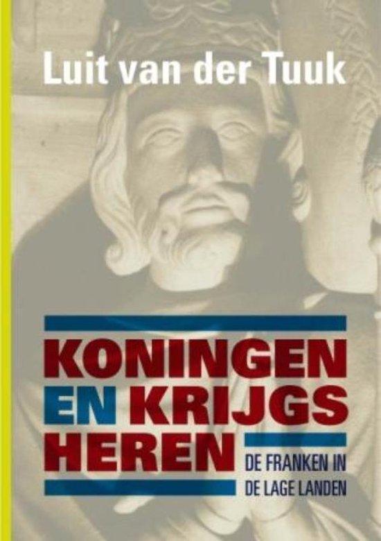 Koningen en krijgsheren - Luit van der Tuuk | Fthsonline.com