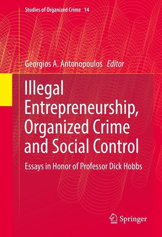 Omslag van Illegal Entrepreneurship, Organized Crime and Social Control