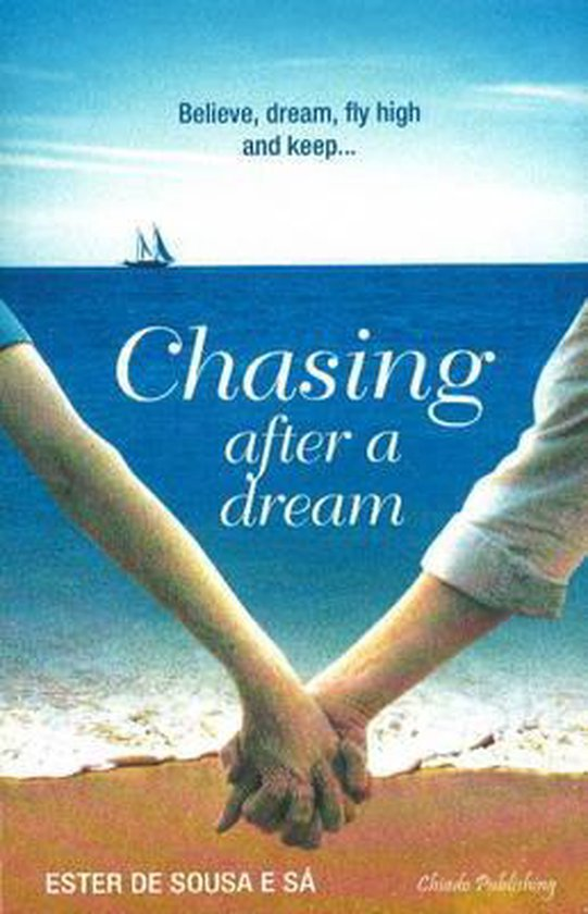 Chasing After A Dream