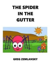 The Spider in the Gutter