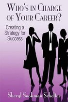 Who's in Charge of Your Career?