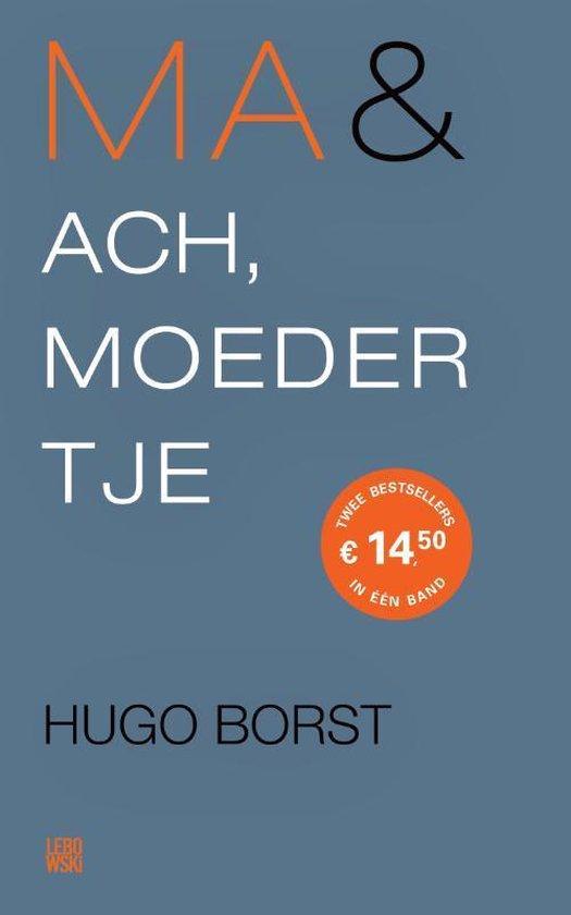 Boek cover Ma & Ach, moedertje van Hugo Borst (Paperback)