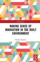 Making Sense of Innovation in the Built Environment