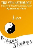 The New Astrology Leo Chinese & Western Zodiac Signs.