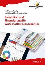 Investition und Finanzierung fur Wirtschaftswissenschaftler