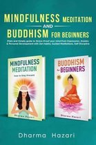 Mindfulness Meditation and Buddhism for Beginners