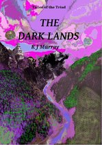 Omslag The Dark Lands: Tales of the Triad, Book Five