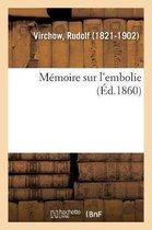 Memoire sur l'embolie