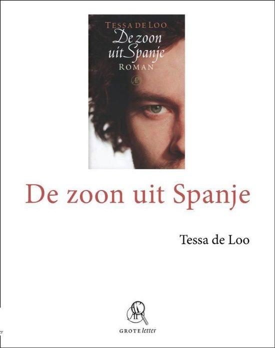 De zoon uit Spanje - grote letter - Tessa de Loo   Fthsonline.com