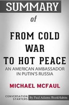 Summary of From Cold War to Hot Peace by Michael McFaul