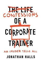 Confessions of a Corporate Trainer