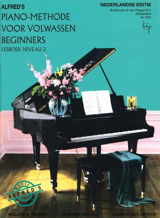 Boek cover Alfreds Piano Methode voor Volwassen Beginners  Niveau 2 (Nederlandse vertaling) van Willard A. Palmer / Morton Manus (Paperback)