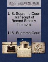 U.S. Supreme Court Transcript of Record Estes V. Timmons