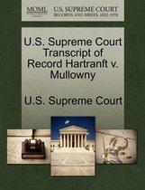 U.S. Supreme Court Transcript of Record Hartranft V. Mullowny