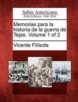 Memorias para la historia de la guerra de Tejas. Volume 1 of 2