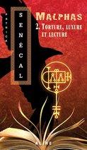 Boek cover Torture, luxure et lecture van Patrick Senécal