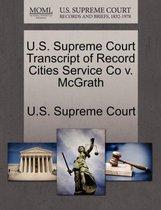 U.S. Supreme Court Transcript of Record Cities Service Co V. McGrath