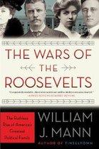 Boek cover The Wars of the Roosevelts van William J. Mann
