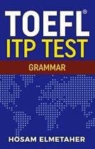 Boek cover TOEFL ® ITP TEST: Grammar van Hosam Elmetaher
