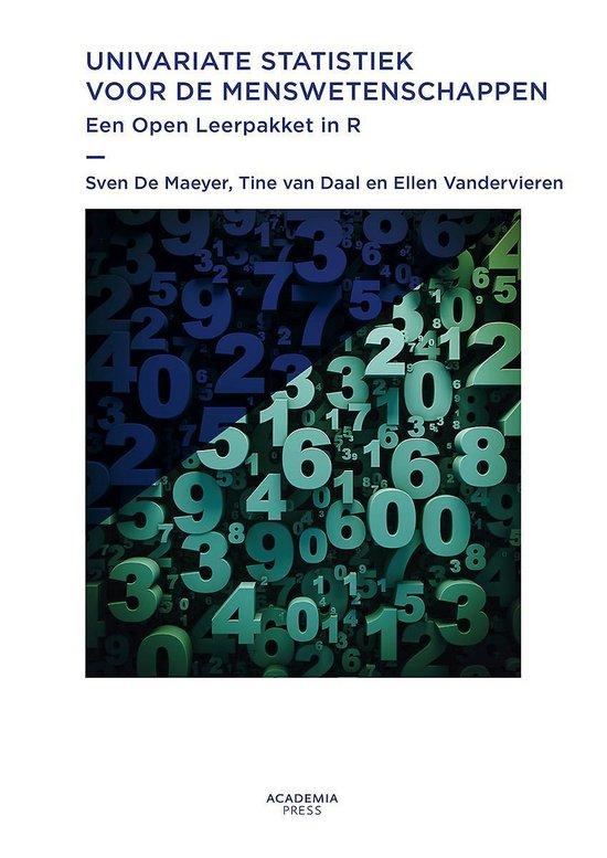 Univariate statistiek voor de menswetenschappen - Sven de Maeyer |