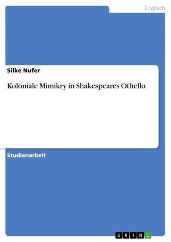 Koloniale Mimikry in Shakespeares Othello