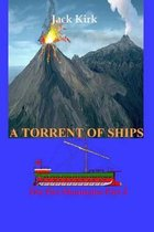 A Torrent of Ships