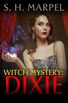 Witch Mystery: Dixie