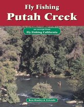 Fly Fishing Putah Creek