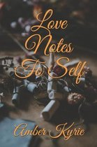 Love Notes to Self