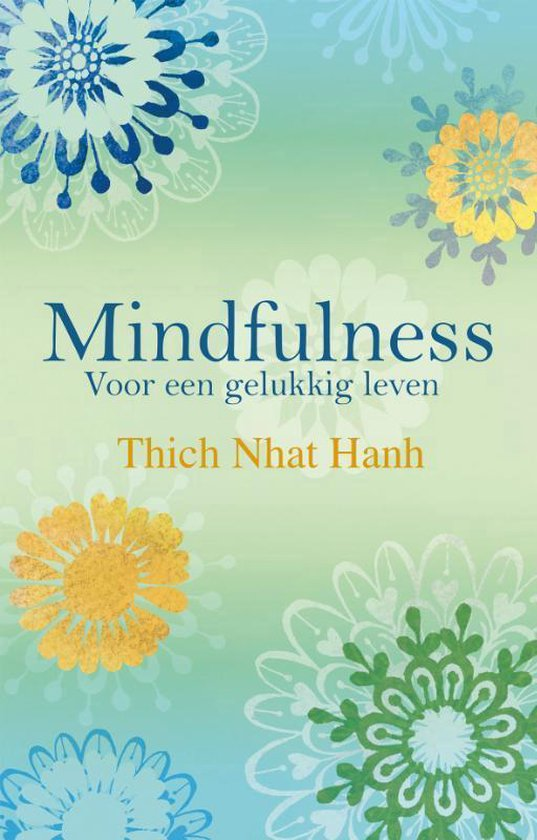 Mindfulness - Thich Nhat Hanh |