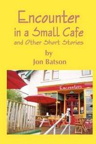 Encounter in a Small Cafe