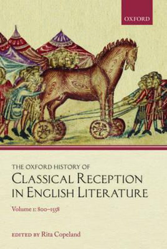 The Oxford History of Classical Reception in English Literature