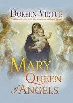 Mary, Queen of Angels