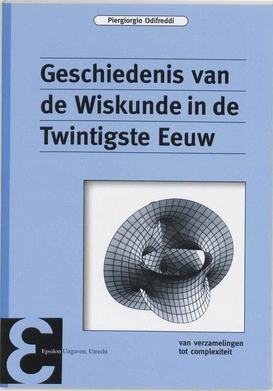Geschiedenis van de Wiskunde in de Twintigste Eeuw - P. Odifreddi  