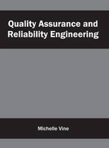 Quality Assurance and Reliability Engineering