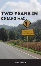 Two Years in Chiang Mai