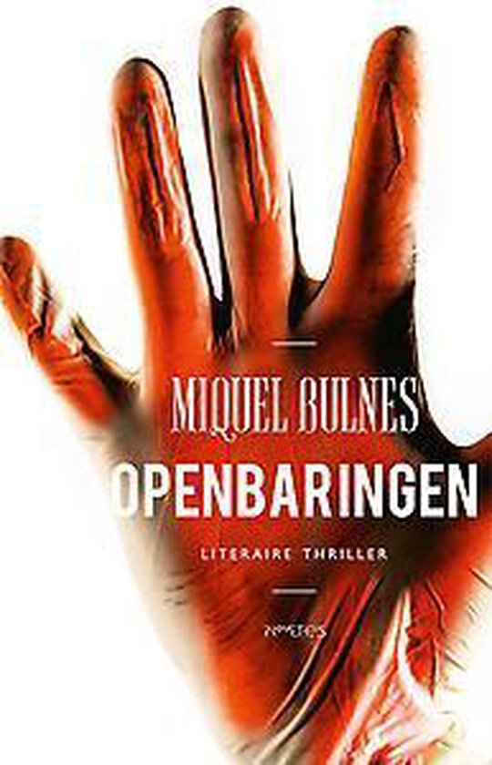 Openbaringen - Miquel Bulnes |