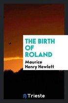 The Birth of Roland