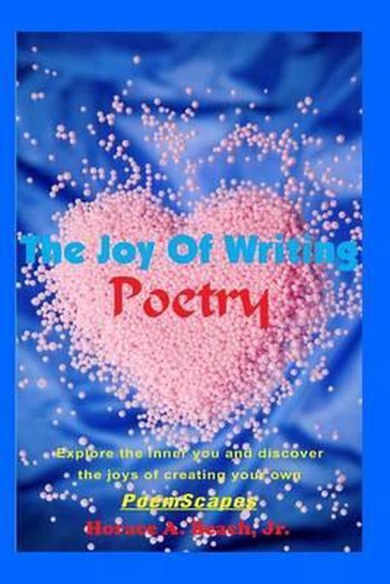 The Joy of Writing Poetry