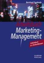 Arbeitsbuch Marketing-Management