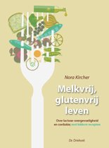 Melkvrij leven / glutenvrij leven
